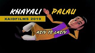 XAID FILMS: KHAYALI PALAU | NEW KASHMIRI ANIMATED 2019