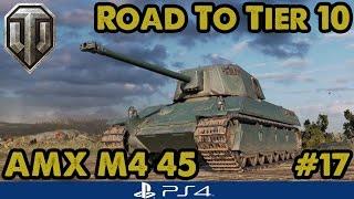 AMX M4 45 - TENSE 1 vs 1! - Road to Tier Ten - French Heavies (WoT PS4) #17
