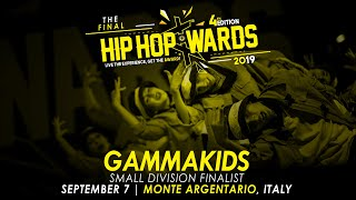GAMMAKIDS (ITA) - Small Division | Hip Hop Awards 2019 The Final