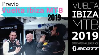 PREVIA VUELTA IBIZA MTB 2019