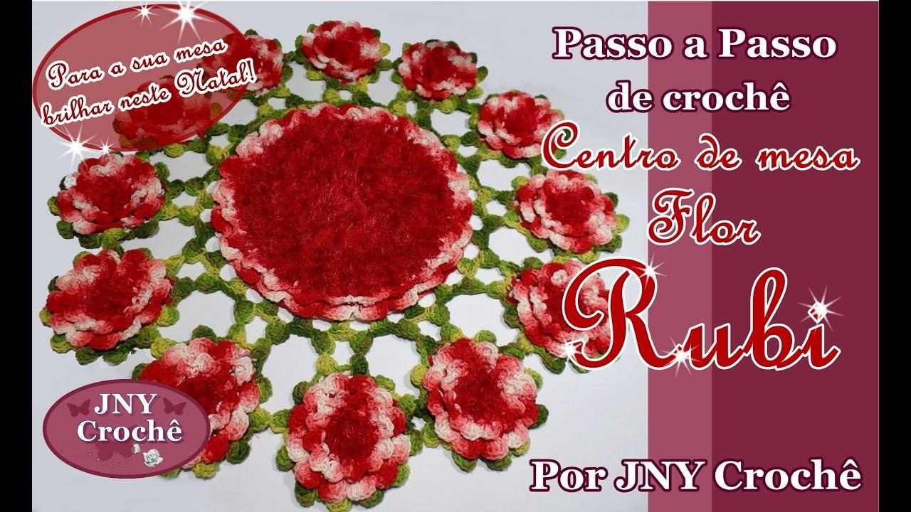 passo a passo centro de mesa de croch flor rubi por jny
