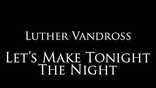 Watch Luther Vandross Let