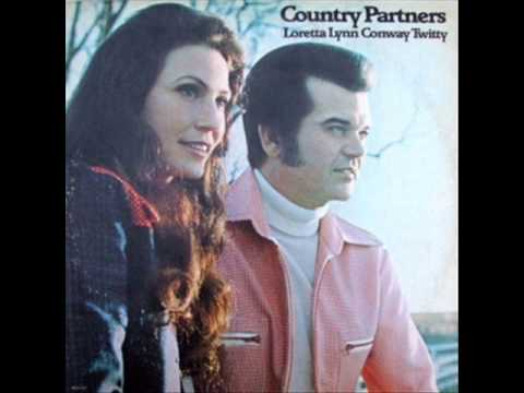 You're the Reason Our Kids are Ugly - Lorretta Lynn & Conway Twitty