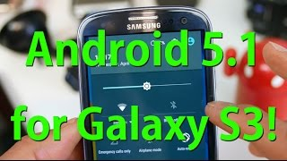 CM12.1 ROM for Galaxy S3! [Android 5.1]