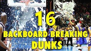 16 Backboard-Breaking Powerful Dunks
