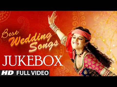 Official: Best Wedding Songs Of Bollywood | Bollywood Wedding Songs | T-series video