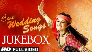Best Wedding of Bollywood Video Songs JukeBox
