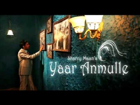 Yaar Anmulle - Extended Version - Sharry Maan video