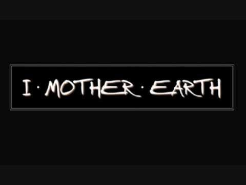 I Mother Earth - So Gently We Go