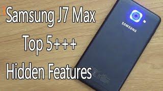Samsung Galaxy J7 Max Hidden Features , Best Features , Advance Features !! Tips & Tricks !! HINDI