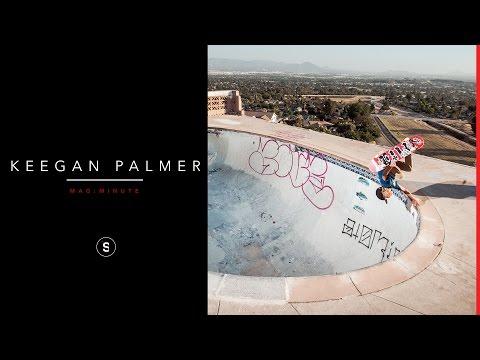 Keegan Palmer - Mag Minute
