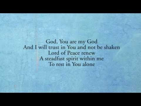 Keith And Kristyn Getty - Still My Soul Be Still