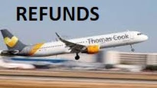 Will I Get A Refund From THOMAS COOK? -  Gone Bust / Ceased Trading 2am 23rd September 2019