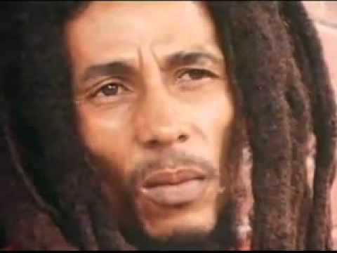 Bob Marley: My richness is life, forever.