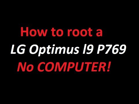 How to Root LG Optimus L9 P769 NO COMPUTER!