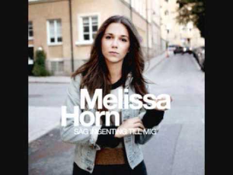 Melissa Horn - Sg Ingenting Till Mig
