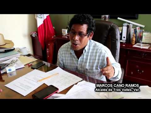 ENTREVISTA A MARCOS CANO RAMOS, ALCALDE DE TRES VALLES, VER.