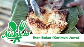 Ikan Bakar (SPESIAL Karimun Jawa) | Resep #033
