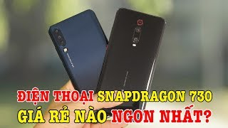 Điện thoại Snapdragon 730 GIÁ RẺ nào ngon nhất? Redmi K20 hay Lenovo Z6?