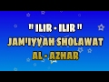 3 ILIR ILIR Jam Iyyah Sholawat AL AZHAR Buring Malang mp3