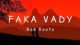 Rak Roots - Faka vady [Lyrics]