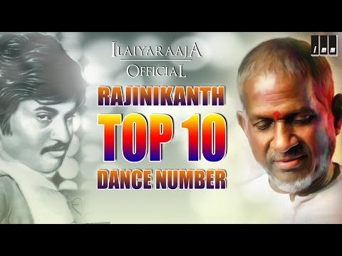 Superstar Rajinikanth Top 10 Dance Number | Audio Jukebox | Ilaiyaraaja Official