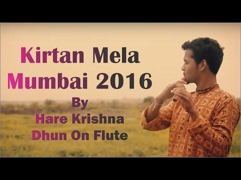 Kirtan Mela Mumbai 2016 - Hare Krishna Dhun On Flute