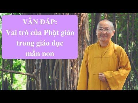 Vấn đáp: Vai trò của Phật giáo trong giáo dục mần non