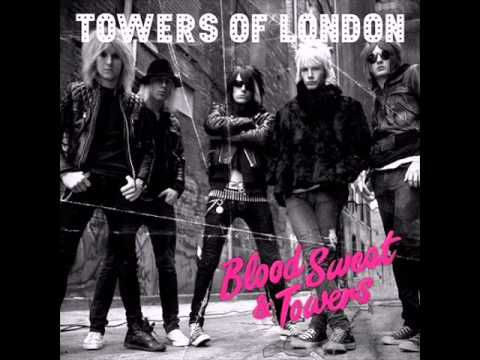 Towers Of London - How Rude She Was