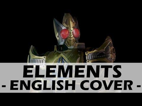 ELEMENTS (Original English Cover) - Kamen Rider Blade Opening 2
