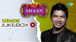 Best of Shaan | Majhi Re | Bengali Songs Audio Jukebox