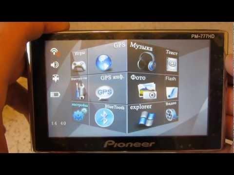 Обзор GPS-Навигатора Pioneer PM-777 HD