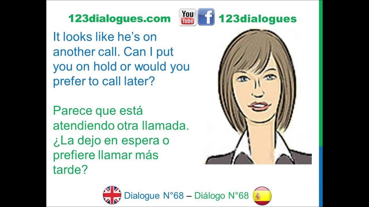 Dialogue 68 - Inglés Spanish - Answer phone call