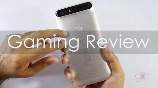 Google Nexus 6p Gaming Review with Temp Check