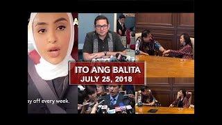 UNTV: Ito Ang Balita (July 25, 2018)