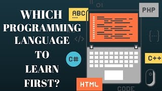 What Programming Language Should I Learn First?