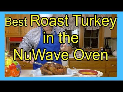How to Make Thanksgiving Turkey and Homemade Gravy in a NuWave Oven