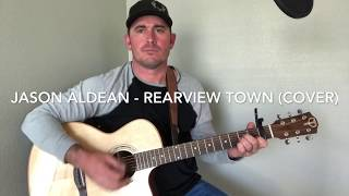 Jason Aldean - Rearview Town (Cover by Clayton Smalley)