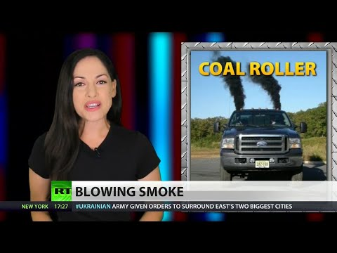Coal Rolling: shut up all libtards and neocons