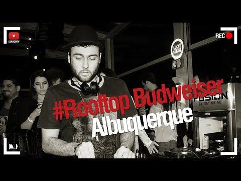 DJ Room #Rooftop Budweiser | Albuquerque