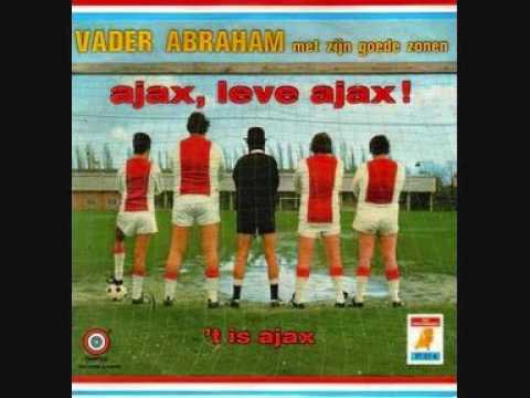 Vader Abraham met Zijn Goede Zonen - Ajax, Leve Ajax