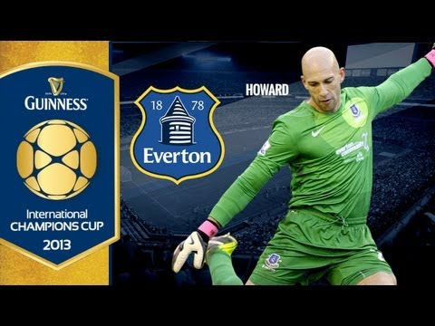 Tim Howard on Guinness International Champions Cup | Everton