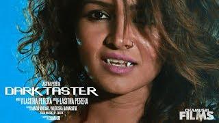 Dark Taster - Lasitha Perera