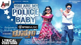 Rustum | You Are My Police Baby |Dr.Shivarajkumar |Dr.K.Ravi Varma |J.Anoop Seelin |Jayanna Films