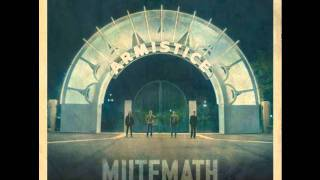 Watch Mutemath Goodbye video