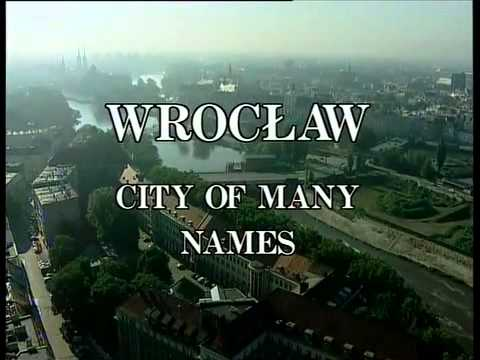 Wrocław -- Names Of The City - Excerpt