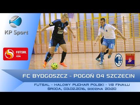 FC Bydgoszcz - Pogoń 04 Szczecin / LIVE / Halowy Puchar Polski [03.02.2016]