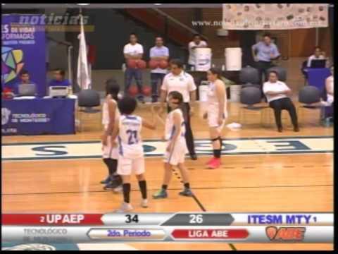 Básquetbol Universitario UPAEP vs ITESM Monterrey (Segundo Cuarto)