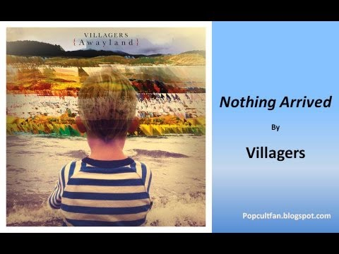 Villagers - Nothing Arrived (Lyrics)