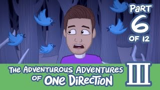 The Adventurous Adventures of One Direction 3:  Part 6